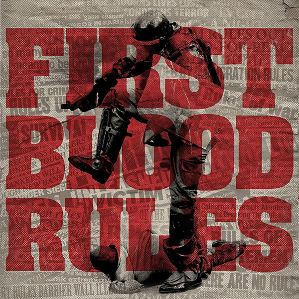 First Blood Rules