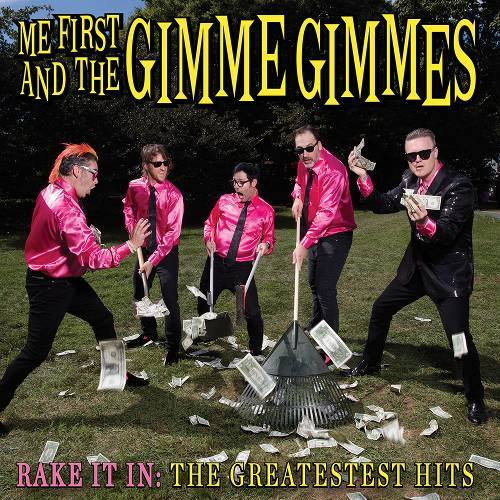 ME FIRST AND THE GIMME GIMMES \